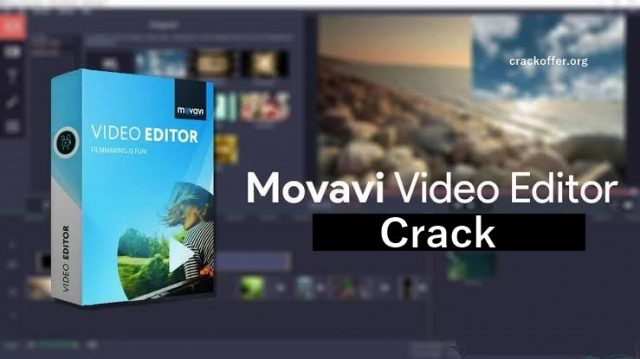 Movavi Video Editor 21.0.0 Crack Plus Activation Key 2021 (Win/Mac)